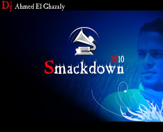 DJ GHAZALY_-_Smackdown - New 2010 Cover10