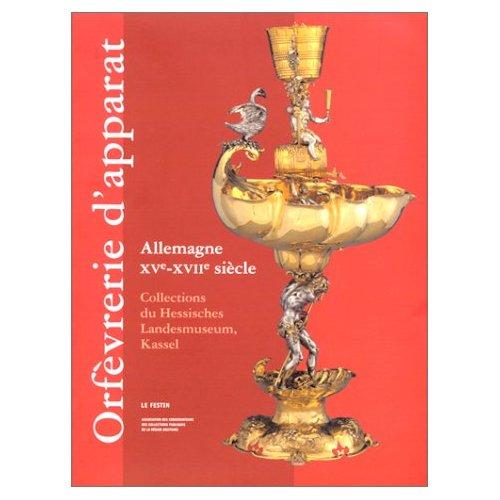 Exposition Orfèvrerie d'apparat - Kassel 513crh10