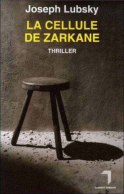 [Lubsky, Joseph] La cellule de Zarkane La_cel12