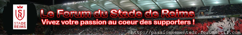 Le Forum du Stade de Reims et de ses supporters
