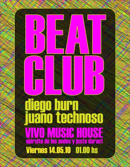 BEAT CLUB - Juano Technoso + Diego Burn (Viernes 14.05.2010) Beat_c11