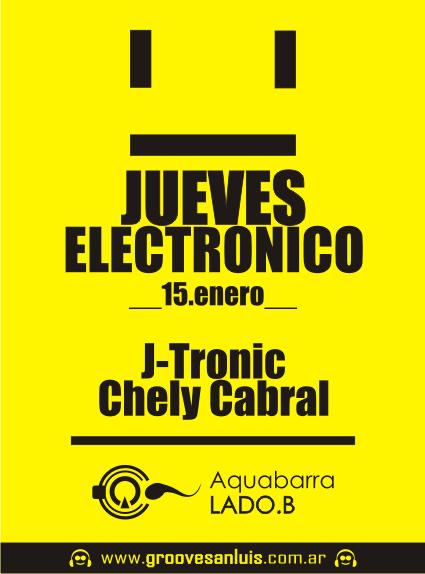 CHELY & J-TRONIC - JUEVES! 15 ENE @ LADO B Aquabarra Jueves10