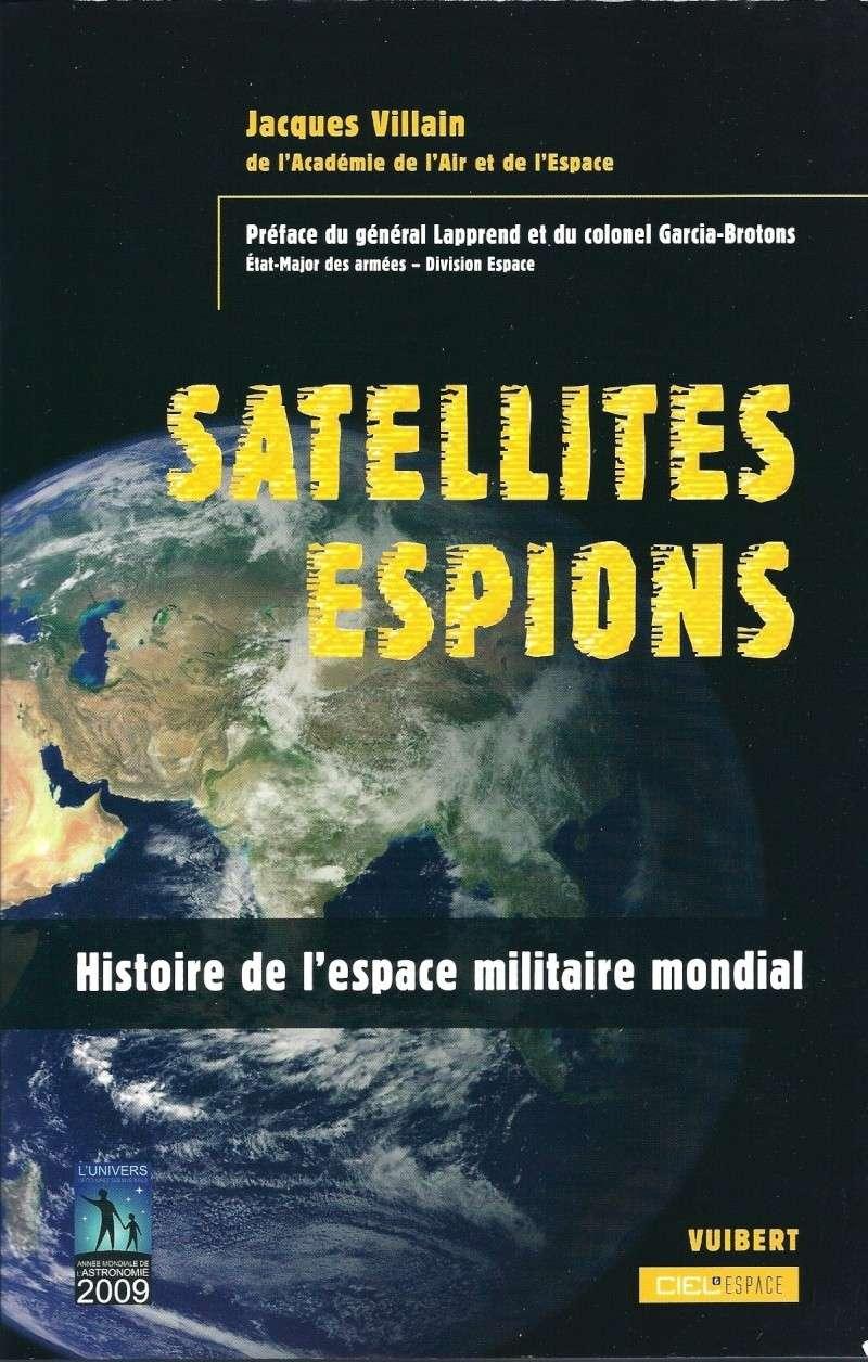"""""""Satellites-espions. Histoire de l'espace militaire mondial"""" de Jacques Villain Couv_s10"""