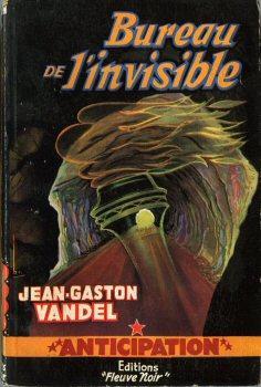 [Vandel, Jean-Gaston] Le bureau des invisibles 1728-h10