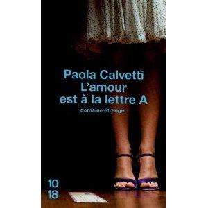 [Calvetti, Paola] L' amour est à la lettre A 412mrx10