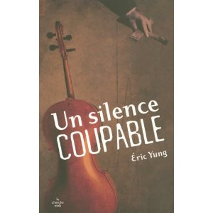 [Yung, Eric] Un silence coupable 413nuy10