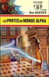 [Dastier, Dan] Les portes du monde alpha 65811