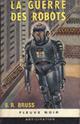 [Bruss, B.R.] la guerre des robots  28710