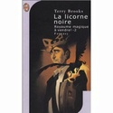 [Brooks, Terry] Royaume magique à vendre - Tome 2: La licorne noire 41t65r10