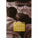 [Lancar,Charles] Café crème 511c6x10