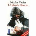 [Vanier, Nicolas] L'odyssée blanche 516avs10