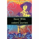 [Brandreth, Gyles] Oscar Wilde et le cadavre souriant 516l6h10