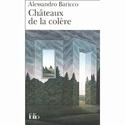 [Baricco, Alessandro] Châteaux de la colère 51t6t110