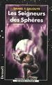 [Galouye, Daniel F] Les seigneurs des sphères L680710