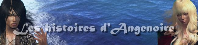 Les histoires d'Angenoire [forum fermé]