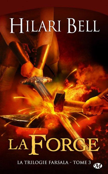 [Bell, Hilari] La trilogie Farsala - Tome 3: La Forge 1004-f10
