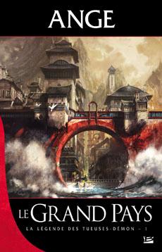 [Ange] La légende des Tueuses Démons - Tome 1: Le Grand Pays 20081010