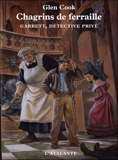 [Cook, Glen] Garrett, détective Privé - Tome 4: Chagrins de ferraille 97828410