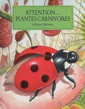 Attention... Plantes carnivores - éditions Archimède - 1996 (enfants) Attent10