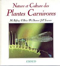 Nature et culture des plantes carnivores - Edisud - 1989 Livre-12