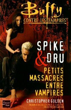 Spike & Dru, petits massacres entre vampires Sparks10