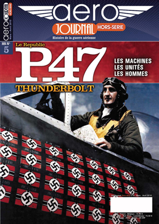 Aéro-Journal hors-série n° 5 : Le P-47 Thunderbolt Aj-hs-10