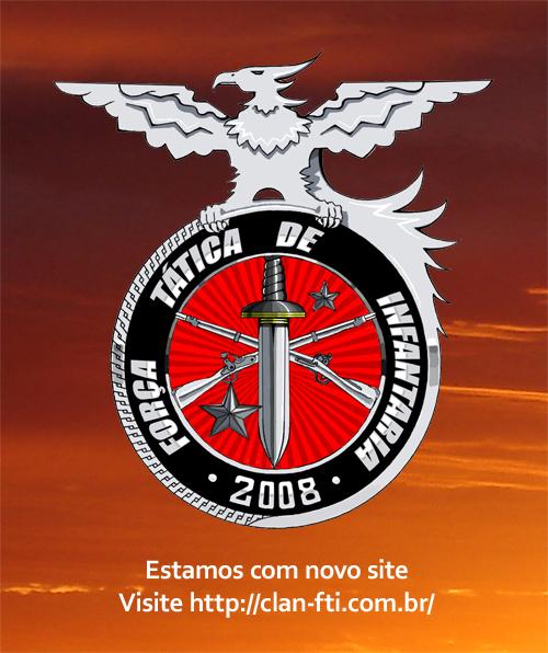 |FTI|. Força Tática de Infantaria.