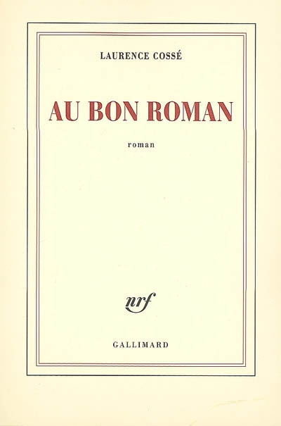 AU BON ROMAN de Laurence Cossé 97820711