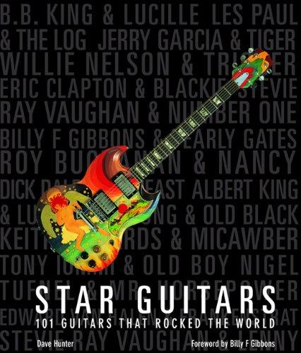 Dave Hunter - Star Guitars: 101 Guitars That Rocked the World Stargu10