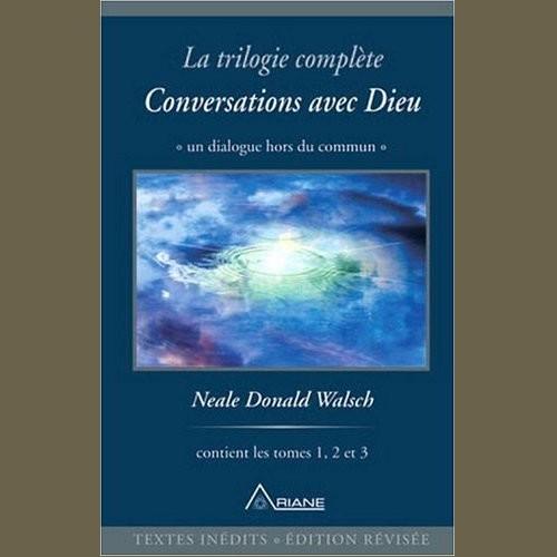 """Trilogie """"Conversations avec Dieu"""" de Neale Donald Walsch 41cyqd10"""