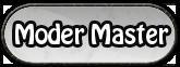 Moder Master