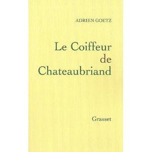 [Goetz, Adrien] Le coiffeur de Chateaubriand 41-z9m10