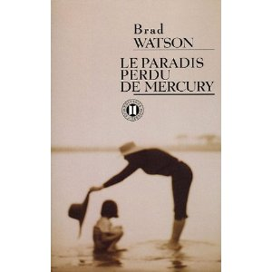 [Watson, Brad] Le paradis perdu de Mercury 41xm7510