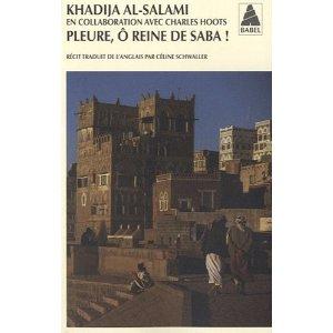 [Al-Salami, Khadija] Pleure, ô reine de Saba 51f-ow10