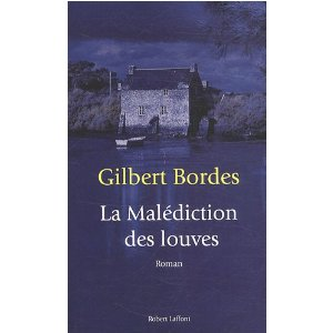 [Bordes, Gilbert] La malédiction des louves 51hsj710
