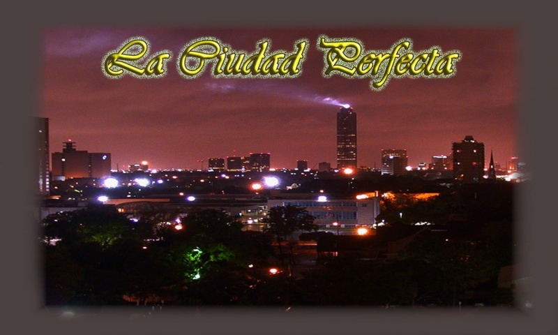 Ciudad Perfecta