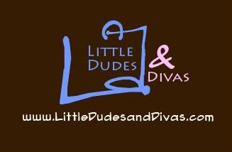 Little Dudes and Divas
