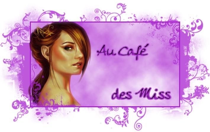 Au Café des Miss