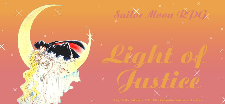 Sailor Moon RPG Forum - Light of Justice
