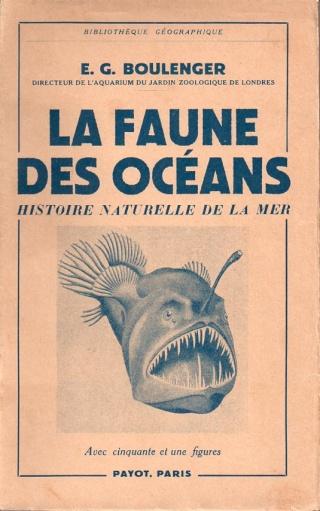 Cryptozoologie zoologie la faune des océans E. G. Boulanger Payot 1951 les monstres marins poissons forum ours nandi Nessie kelpie Sir Arthur Keith Firth de Moray livre