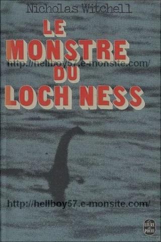 Cryptozoologie cryptozoology scotland ecosse book livre Le monstre du Loch Ness Nicholas Witchell 1977 the loch ness story 1974 Pierre Belfond apparition témoignages photographies vidéos preuves évidences mystère forum
