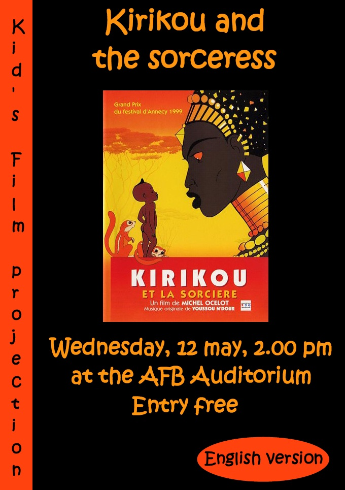 KID'S FILM, KIRIKOU AND THE SORCERESS, 12 MAY, AUDITORIUM AFB, ENTRY FREE Affich10