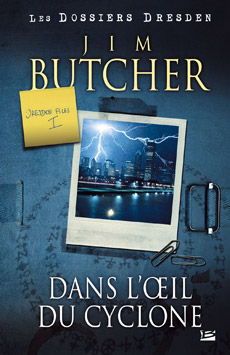 [Butcher, Jim] Dresden Files - Tome 1: Dans l'oeil du cyclone 20070310