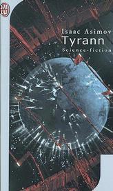 [Asimov, Isaac] Tyrann 97822910