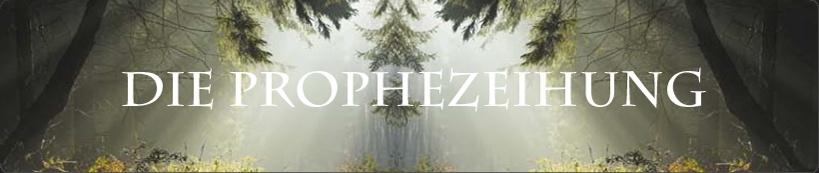 Die Prophezeiung - Rollenspiel-Forum