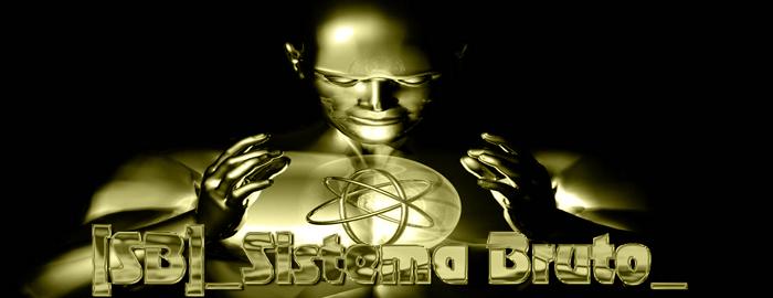 [SB] _Sistema Bruto_