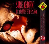 [Sire Cédric] De fièvre et de sang Fiervr10