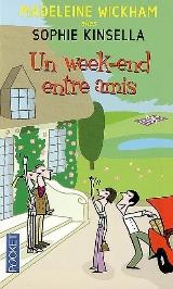 [Wickham, Madeleine] Un week-end entre amis Weeken10