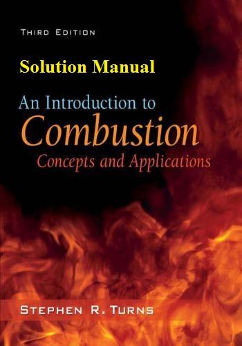 حل كتاب An Introduction to Combustion - Concepts and Applications Solution Manual A_i_t_13