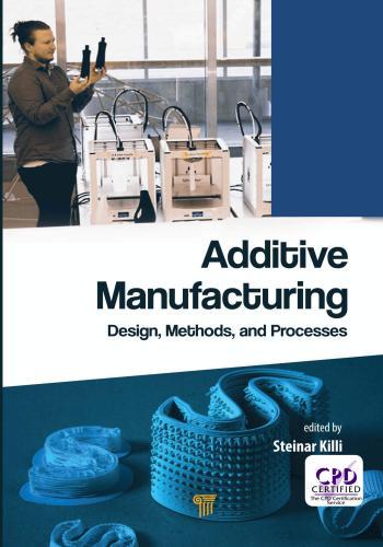كتاب Additive Manufacturing Design, Methods, and Processes  A_m_d_12